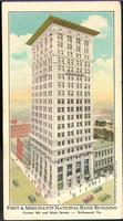 First and Merchants National Bank Building, Corner 9th and Main Streets, Richmond, Va.