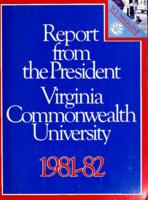 Report from the President, Virginia Commonwealth University, 1981-82