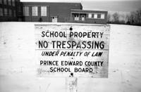 Robert R. Moton High School, Prince Edward County, Va., no trespassing sign, 1962-1963